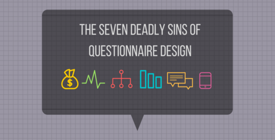 Seven Sins to Avoid When Designing a Survey